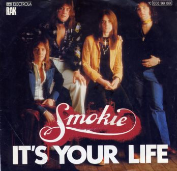 SMOKIE ITS YOUR LIFE GERMAN ISSUE