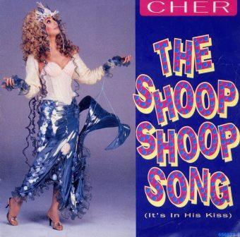 CHER THE SHOOP SHOOP SONG