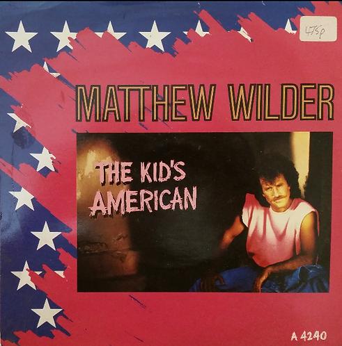 MATTHEW WILDER THE KID'S AMERICAN
