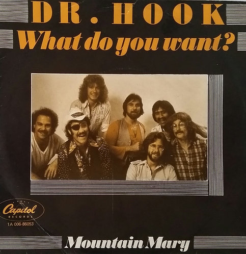 DR. HOOK WHAT DO YOU WANT?