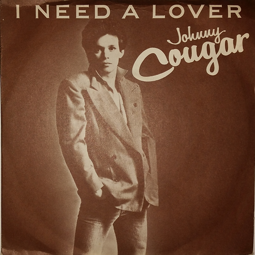 JOHNNY COUGAR I NEED A LOVER