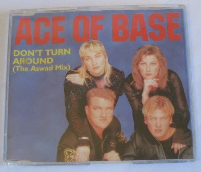 ACE OF BASE DONT TURN AROUND   CD SINGLE