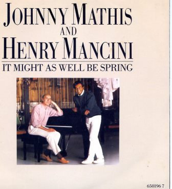 JOHNNY MATHIS AND HENRY MANCINI IT MIGHT AS WELL B