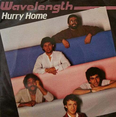 WAVELENGTH HURRY HOME