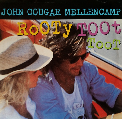 JOHN COUGAR MELLENCAMP ROOTY TOOT TOOT