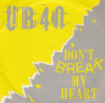 UB40 DONT BREAK MY HEART