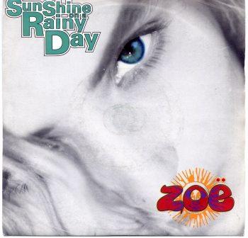 ZOE SUNSHINE ON A RAINY DAY