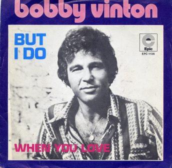 BOBBY VINTON BUT I DO DUTCH ISSUE