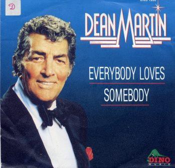 DEAN MARTIN EVERBODY LOVES SOMEBODY