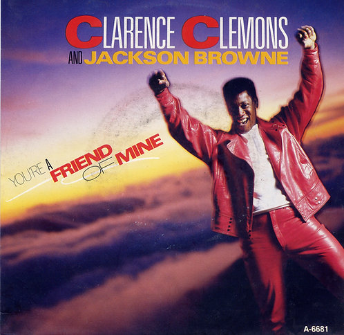 CLARENCE CLEMONS YOUR FRIEND OF MINE