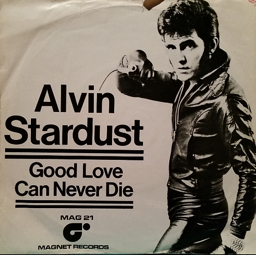 ALVIN STARDUST GOOD LOVE CAN NEVER DIE