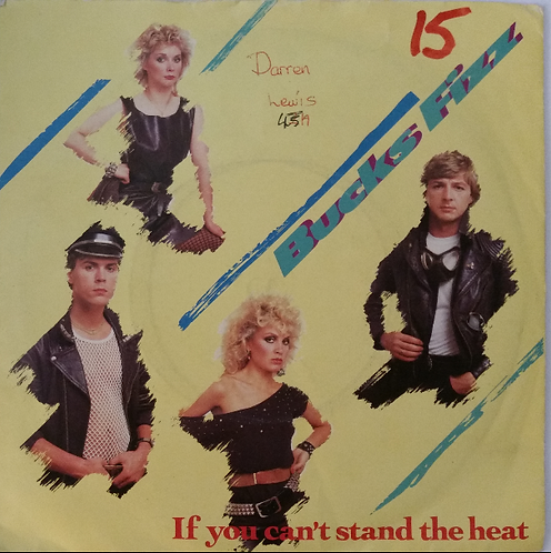 BUCKS FIZZ IF YOU CAN'T STAND THE HEAT
