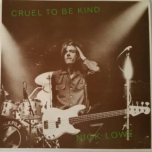 NICK LOWE CRUEL TO BE KIND