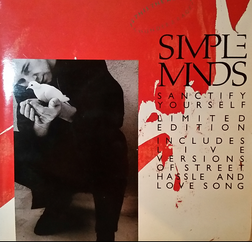 SIMPLE MINDS SANCTIFY YOURSELF LIMITED EDITION