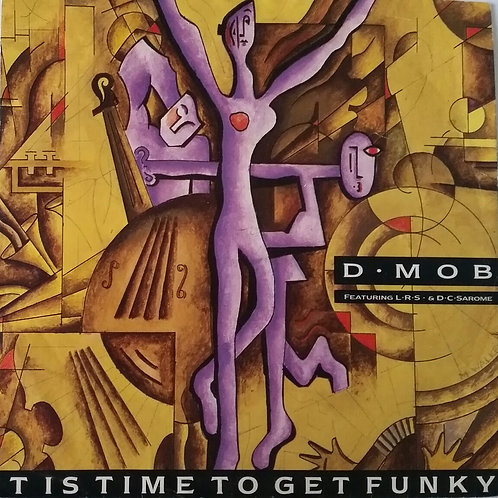 D.MOB IT IS TIME TO GET FUNKY