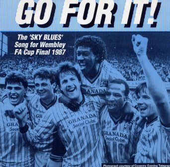Coventry City GO FOR IT  SONG FOR WEMBLEY 1987