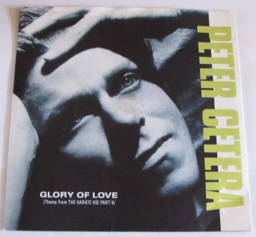 PETER CETERA GLORY OF LOVE SOUNDTRACK