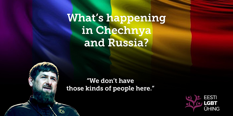 What's happening in Chechnya and Russia?