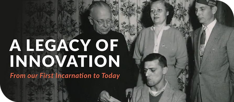 A Legacy of Innovation: From out First Incarnatin to Today