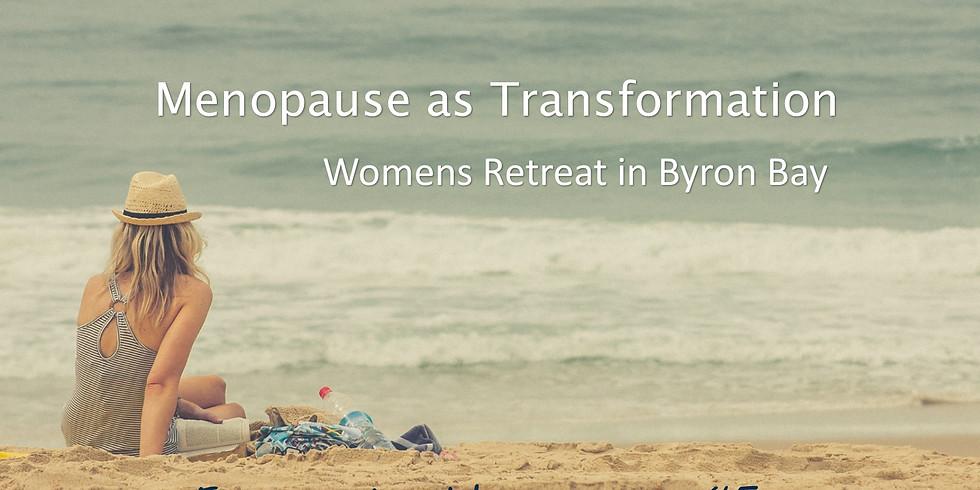 Menopause as Transformation- Women's Weekend in Byron Bay (1)