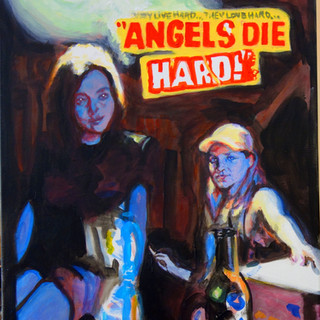 Angels die hard