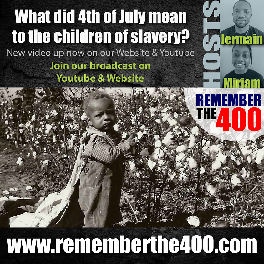 What did the 4th of July mean to the children of slavery?