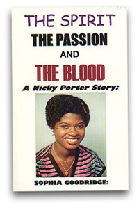 The Nicky Porter StoryThe Spirit, The Passion & The Blood