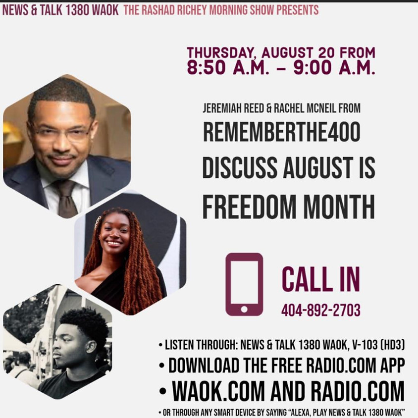 Remember The 400 Discuss August is Freedom Month: News & Talk 1380 WAOK