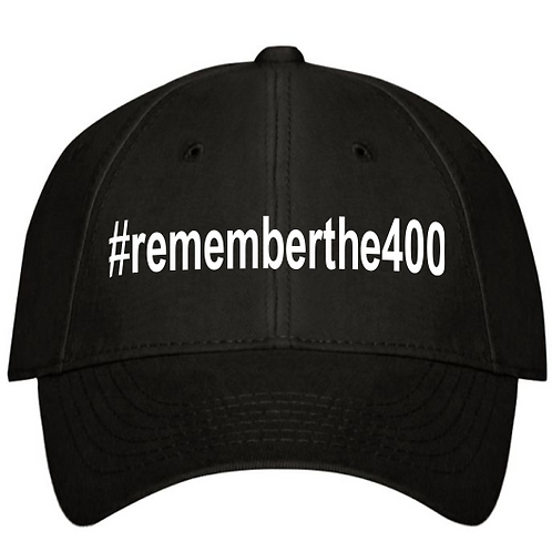 The Classic Structured Cap with #rememberthe400 hashtag