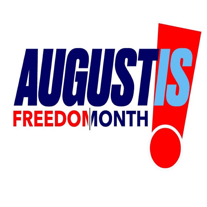 August is Freedom Month
