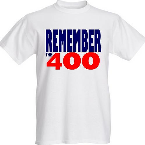 #rememberthe400 T-Shirt White