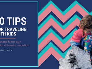 10 Tips for Traveling with Kids: Lessons from our Iceland family vacation
