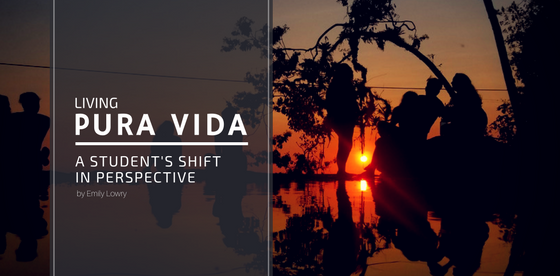Living Pura Vida: A Student's Shift in Perspective