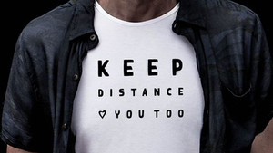 KEEP DISTANCE LOVE YOU TOO