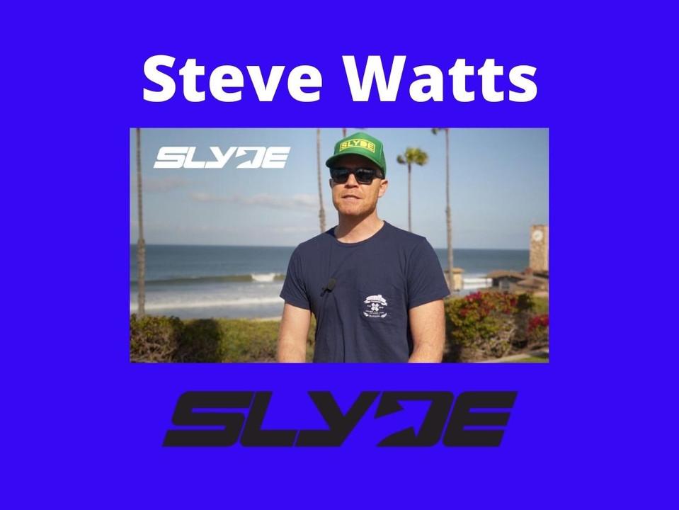 Steve Watts, Slyde Handboards: Founder