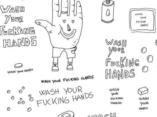 WASH YOUR FUCKING HANDS!