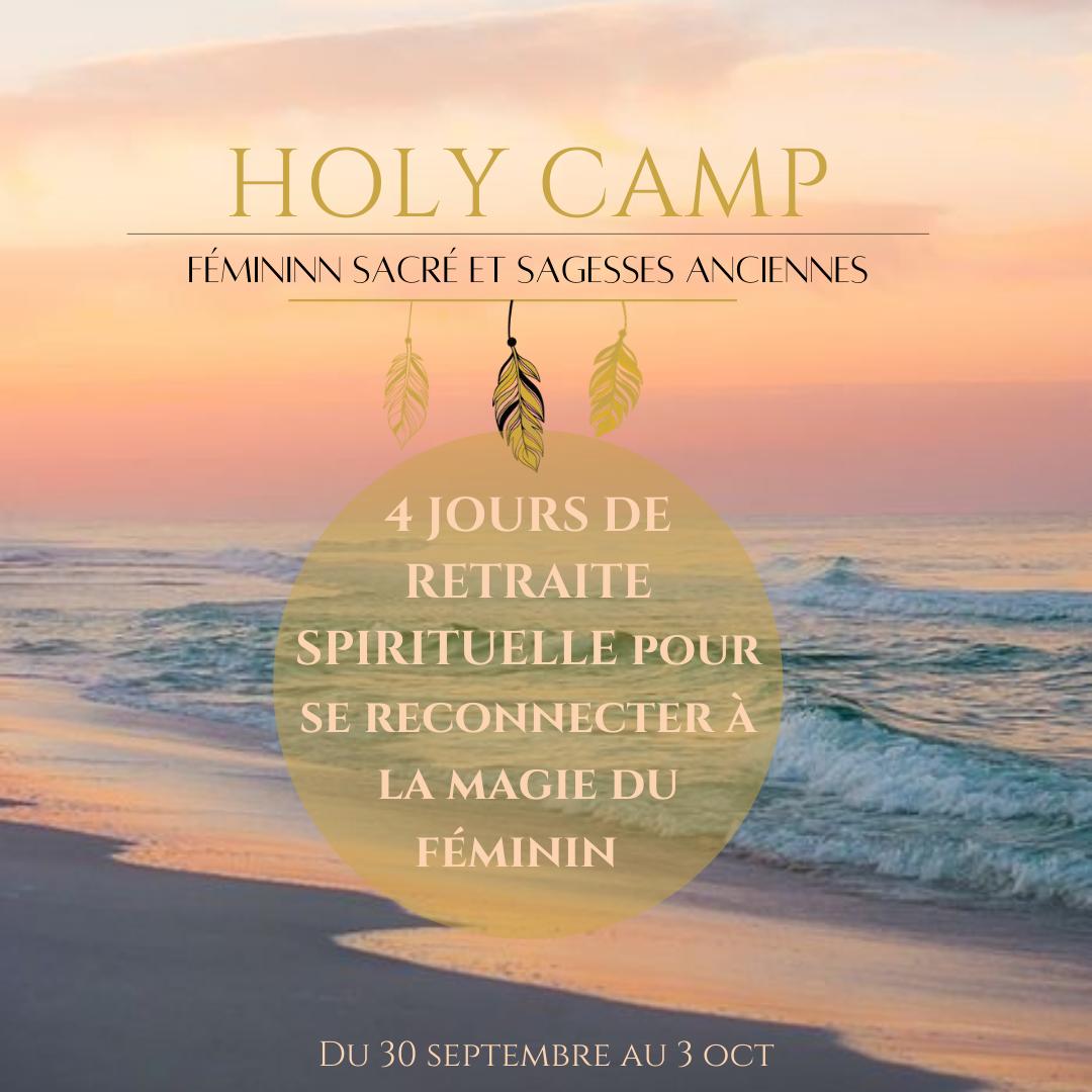 Holy Camp-  féminin sacré