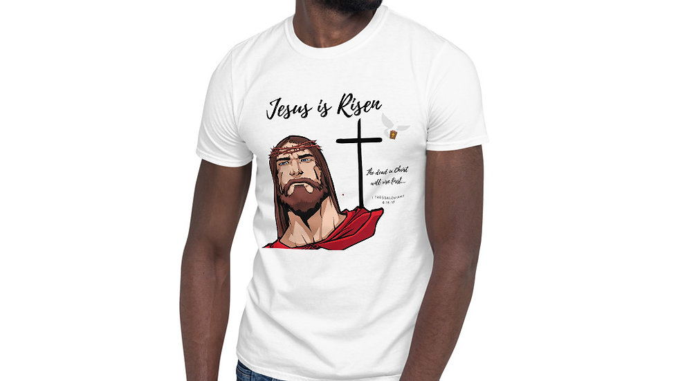 Jesus is Risen Short-Sleeve Unisex T-Shirt