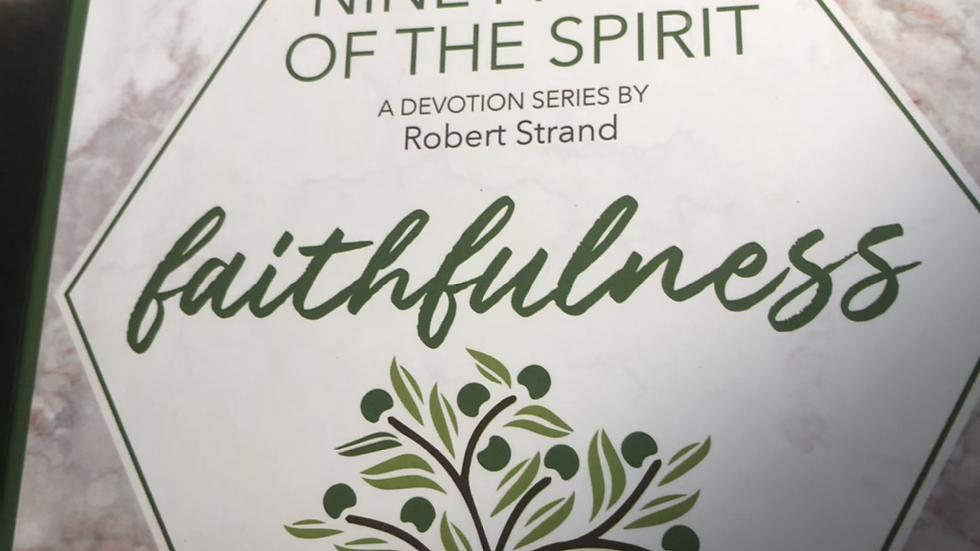 Faithfulness (Nine Fruits of the Spirit)