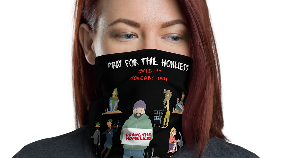 Pray For The Homeless Covid-19 Neck Gaiter