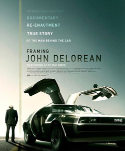 """FRAMING JOHN DELOREAN"""