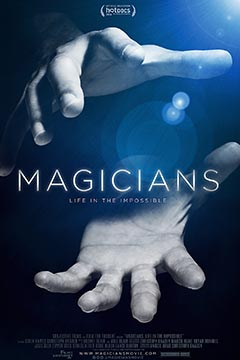 """MAGICIANS: Life in the Impossible"""