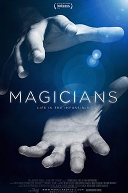 """""""MAGICIANS: Life in the Impossible"""""""