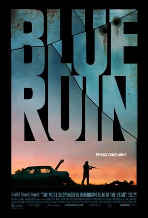 """""""BLUE RUIN"""""""