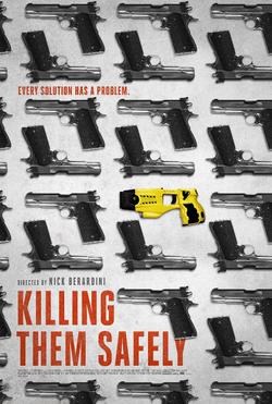 """KILLING THEM SAFELY"""