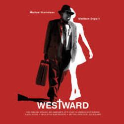 """""""WESTWARD"""""""