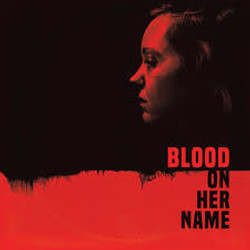 """""""BLOOD ON HER NAME"""""""