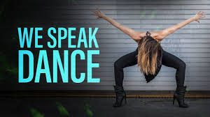 """WE SPEAK DANCE"""