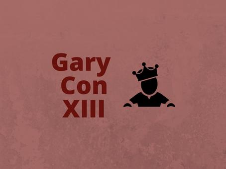 Gary Con XIII 2021