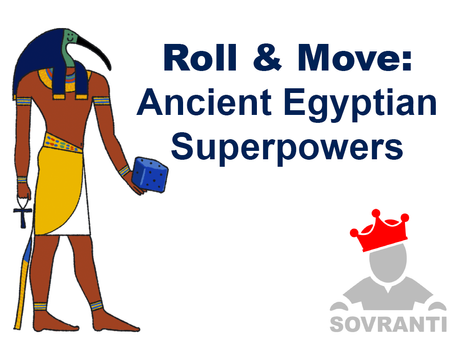 Roll & Move: Ancient Egyptian Superpowers